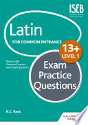 Latin for Common Entrance 13  Exam Practice Questions Level 1