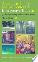A Guide to Illinois Nature Centers   Interpretive Trails