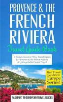Provence The French Riviera