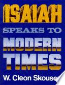 Isaiah Speaks to Modern Times