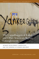 Book The Carpetbaggers of Kabul and Other American-Afghan Entanglements