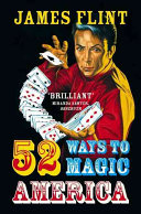 Fifty Two Ways To Magic America book