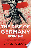 The Rise of Germany  1939 1941