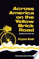 Across America on the Yellow Brick Road