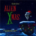 Chiodo Bros.' Alien Xmas
