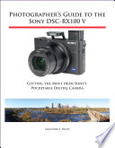 Photographer s Guide to the Sony DSC RX100 V