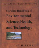 Standard Handbook of Environmental Science  Health  and Technology