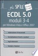 ECDL 5.0 moduli 3-4. Elaborazione di testi e fogli elettronici