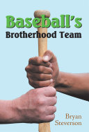 Baseball'S Brotherhood Team