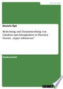 Bedeutung und Zusammenhang von Glauben und Aberglauben in Theodor Storms  Aquis submersus