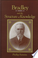 Bradley And The Structure Of Knowledge