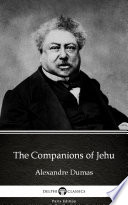 The Companions of Jehu by Alexandre Dumas  Illustrated