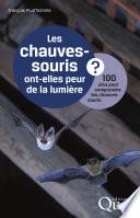 illustration Les chauves-souris ont-elles peur de la lumière ?
