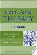 Brain Based Therapy with Adults