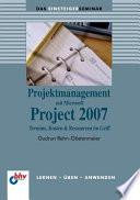 Projektmanagement Mit Microsoft Project 2007