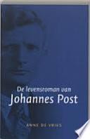 De levensroman van Johannes Post / druk 1