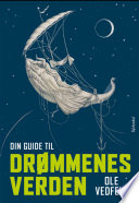 Din guide til dr  mmenes verden