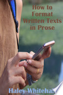 How to Format Written Texts in Prose