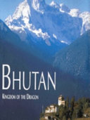 . Bhutan Kingdom Of The Dragon .