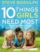 10 Things Girls Need Most  To grow up strong and free