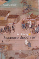 A History of Japanese Buddhism Japanese Buddhism From The Sixth
