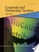 Schwarz and Lathrope s Black Letter Outline on Corporate and Partnership Taxation  7th