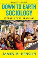 download ebook down to earth sociology: 14th edition pdf epub