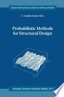 Probabilistic Methods for Structural Design