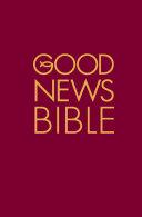 Good News Bible   GNB