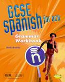 GCSE Spanish for OCR Grammar Workbook Pack