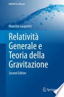 Relativit   Generale e Teoria della Gravitazione