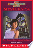 Mary Anne and the Haunted Bookstore  The Baby Sitters Club Mystery  34