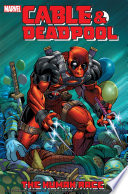 Cable & Deadpool Vol. 3 : else can investigate when there is