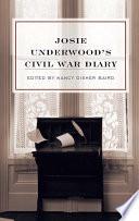 Josie Underwood S Civil War Diary