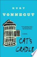 Cat's Cradle by Kurt Vonnegut