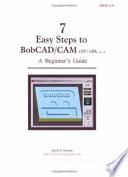 7 Easy Steps To Bobcad Cam V19 V20 A Beginner S Guide