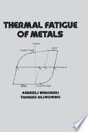 Thermal Fatigue Of Metals