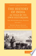 The History Of India As Told By Its Own Historians book