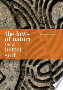 The Laws Of Nature For A Better Self