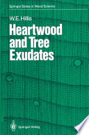Heartwood and Tree Exudates