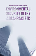 Environmental Security in the Asia Pacific