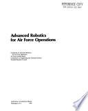 Advanced Robotics For Air Force Operations