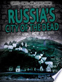Russia s City of the Dead