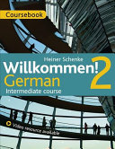Willkommen  2 German Intermediate course
