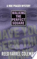 Walking the Perfect Square Book PDF