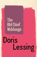 The Old Chief Mshlanga