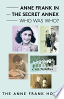 Anne Frank in the Secret Annex