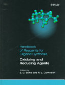Handbook of Reagents for Organic Synthesis, Oxidizing and Reducing Agents