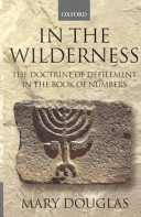 In the Wilderness Anthropology Of The Book Of Numbers Up To