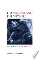 Wound and the Witness  The